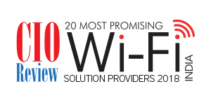 20 Most Promising WI-FI Solution Providers- 2018